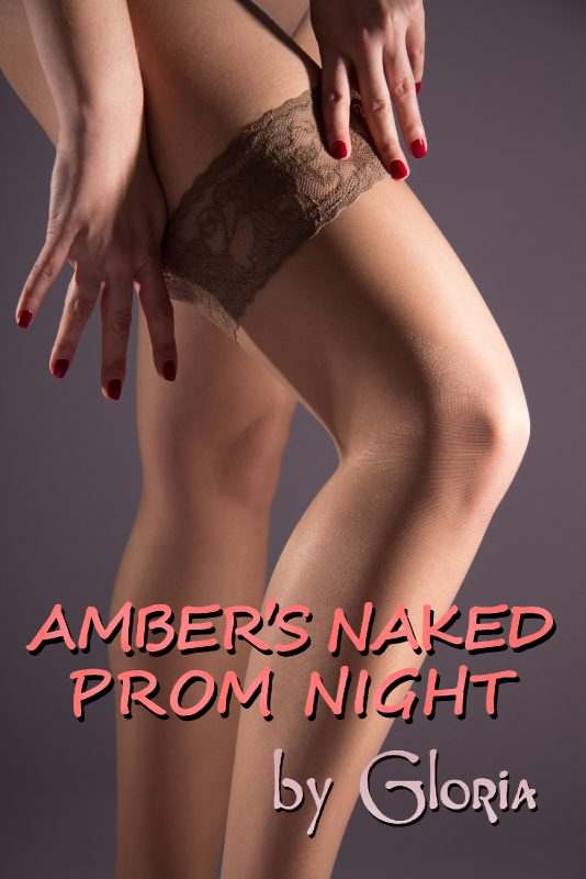 Amber's Naked Prom Night