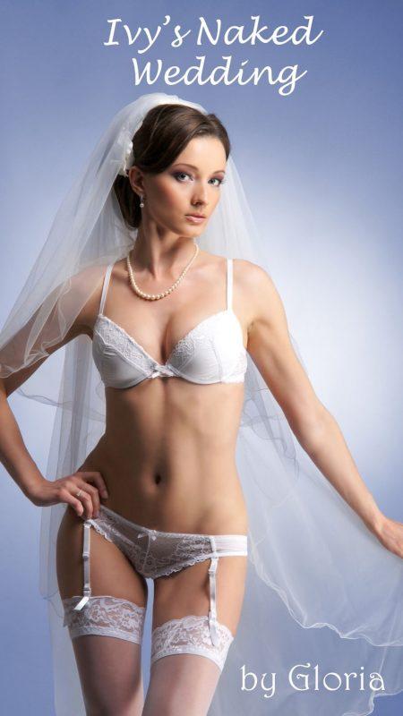 Ivy's Naked Wedding