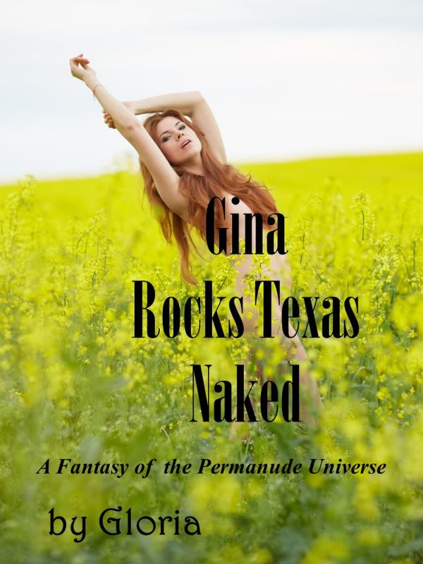 Gina Rocks Texas Naked