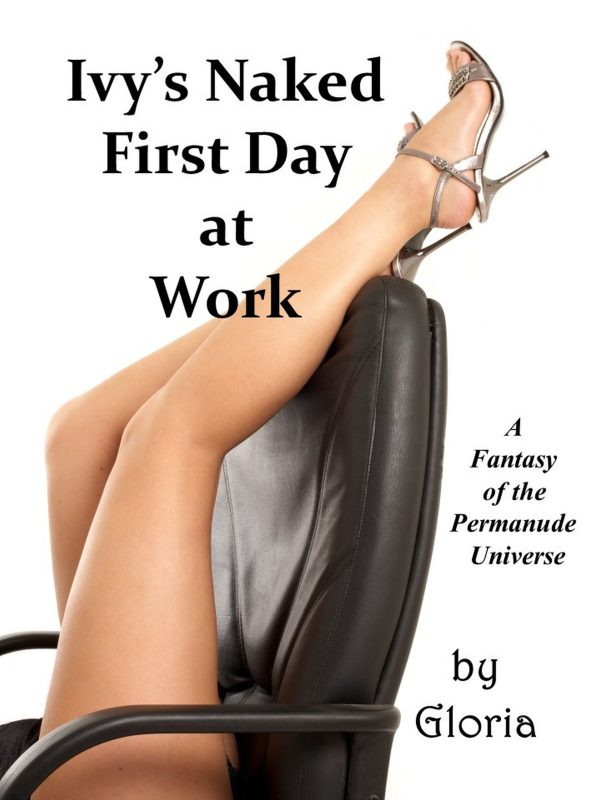 Ivy's Naked First Day at Work
