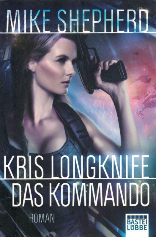 Kris Longknife: Das Kommando: Roman