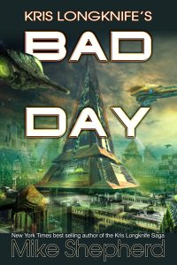 Kris Longknife's Bad Day cover