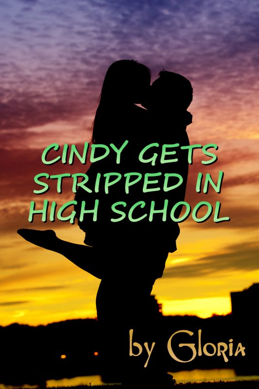 Cindy Gets Stripped in High School