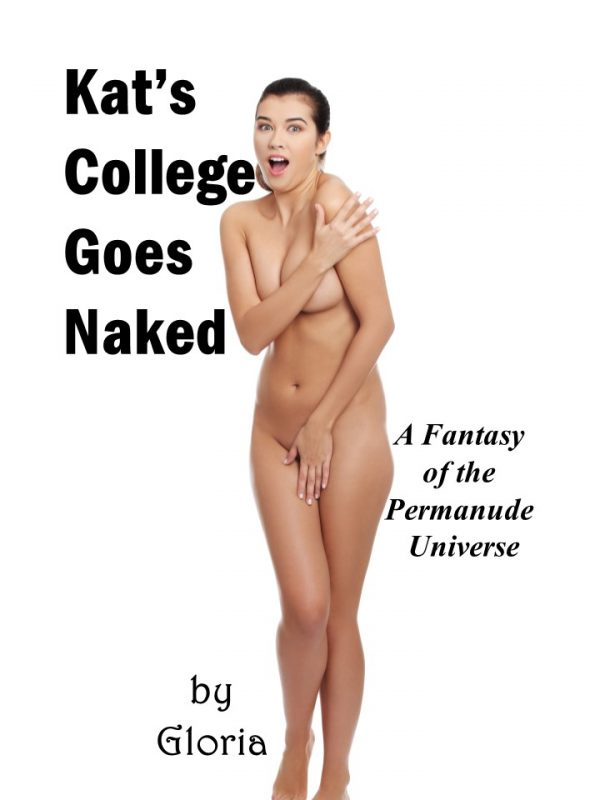 Kat's College Goes Naked