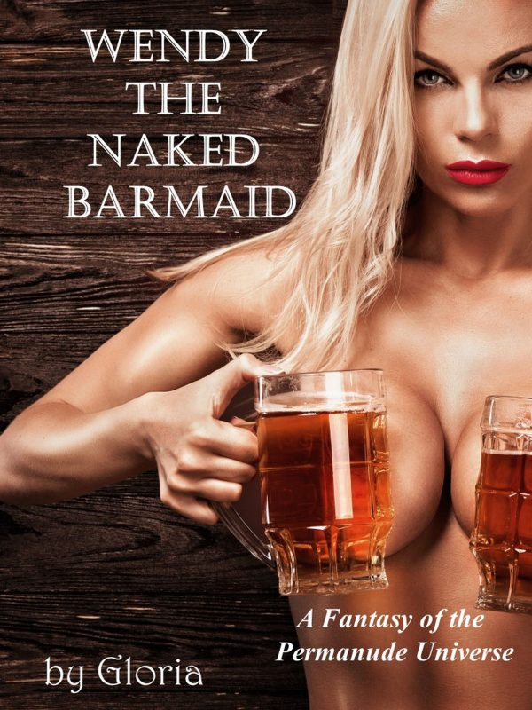 Wendy the Naked Barmaid