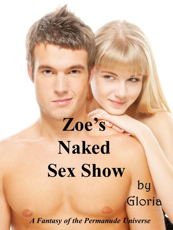 Zoe's Naked Sex Show